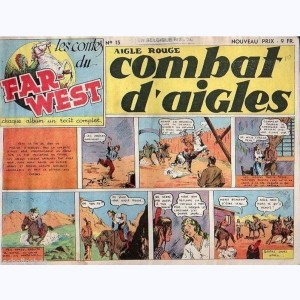 Les Contes du Far-West : n° 15, Aigle Rouge - Combat d'aigles