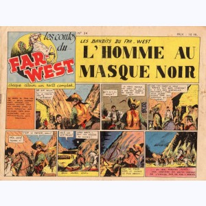 Les Contes du Far-West : n° 24, Les Bandits du Far-West - L'homme au masque noir
