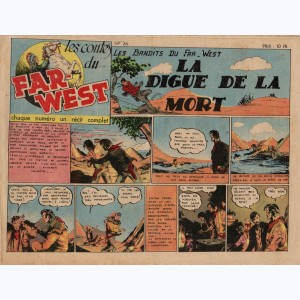 Les Contes du Far-West : n° 26, Les Bandits du Far-West - La digue de la mort