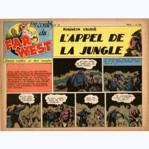 Les Contes du Far-West : n° 75, Robinson Crusoé - L'appel de la jungle