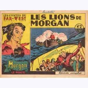 Les Contes du Far-West (Nouvelle Série) : n° 2, Morgan le pirate - Les lions de Morgan