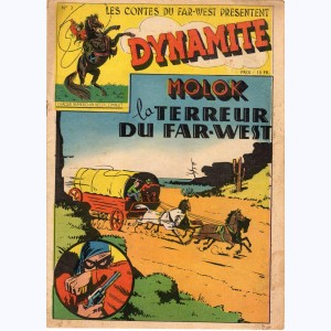 Les contes du Far-West présentent Dynamite : n° 3, Molok la terreur du Far-West