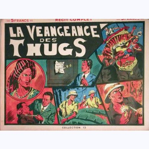 Collection 13 : n° 6, La veangeance des Thugs