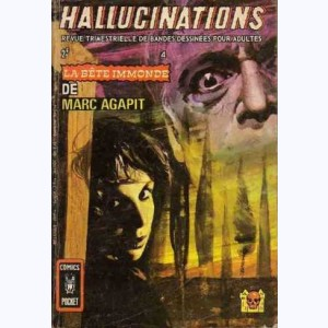 Hallucinations : n° 4, La bête immonde
