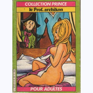 Collection Prince : n° 2, Le Prof Archikon