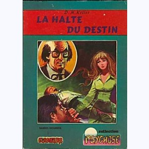 Collection Psychose : n° 3, Clameurs 5 : La halte du destin Re..