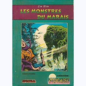 Collection Psychose : n° 6, Spectral 1 10 : Les monstres du marais Re..