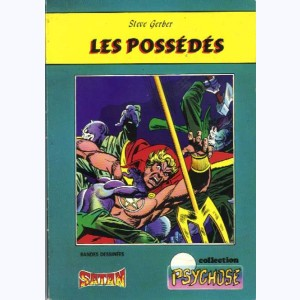 Collection Psychose : n° 7, Fils de Satan 4 : Les possédés (Re)