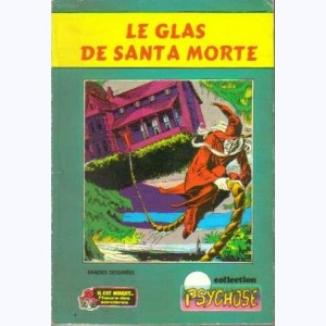 Collection Psychose : n° 10, Il est minuit 1 10 : Le glas de Santa Morte Re..