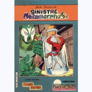 Collection Psychose : n° 13, Etr. Ave. 60 : Sinistre métamorphose Re..