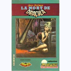 Collection Psychose : n° 18, Dracula 23 : La mort de Dracula Re..