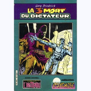 Collection Psychose : n° 20, Inatt. 14 : La 3ème mort du dictateur Re..