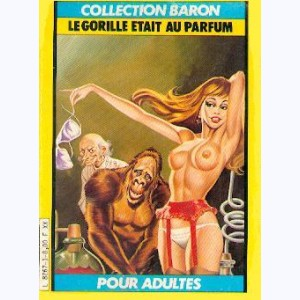 Collection Baron : n° 1, Le Gorille était au parfum