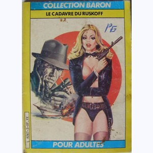 Collection Baron : n° 3, Le cadavre du Ruskoff