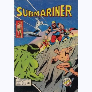 Submariner : n° 7, Confrontation !