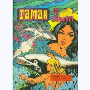 Tamar : n° 11, Le requin rebelle