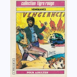 Collection Tigre Rouge : n° 2, Vengeance Mick Vince