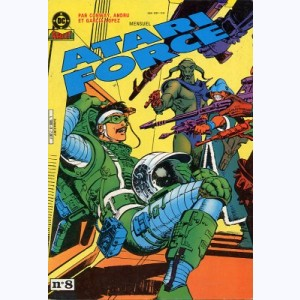 Atari Force : n° 8, Trahison