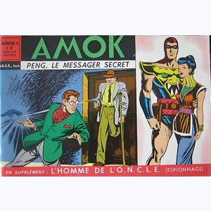Amok : n° 6, Peng, le messager secret