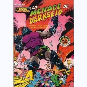 La Ligue de Justice : n° 2, La menace de Darkseid