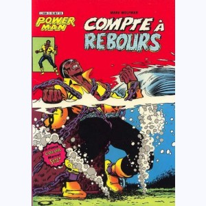 Power Man : n° 3, Compte à rebours