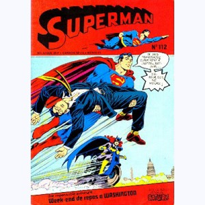 Superman (3ème Série) : n° 112, Un week-end paisible à Washington