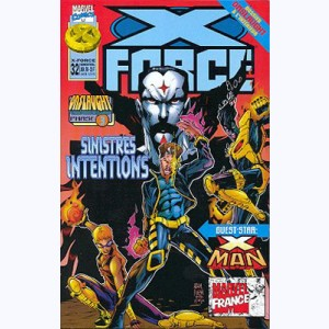 X-Force : n° 32, Sinistres intentions