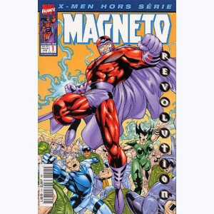 X-Men Hors-Série : n° 1, Magnéto : Fascination