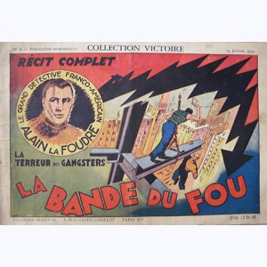 Collection Victoire : n° 6, La bande du fou