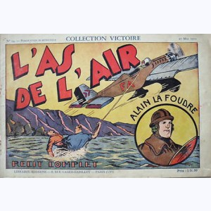 Collection Victoire : n° 14, Alain la Foudre : L'as de l'air