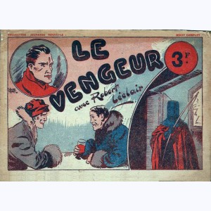 Collection Jeunesse Nouvelle : n° 22, Robert l'éclair - Le vengeur