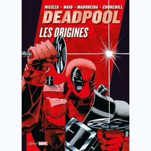 Best of Marvel (2ème Série) : n° 41, Deadpool - Les Origines