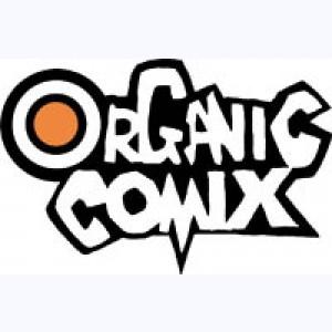 Editeur : Organic Comix
